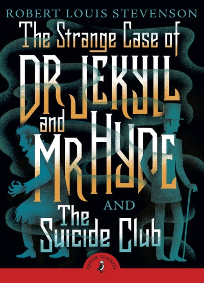 The Strange Case Of Dr Jekyll And Mr Hyde And The Suicide Club