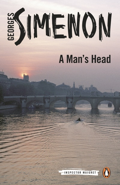 A Man's Head: Inspector Maigret Book 9