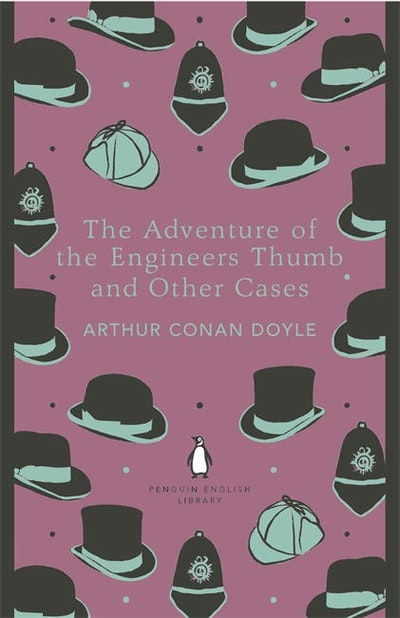Book Cover: The Adventure of the Engineer's Thumb and Other Cases: Penguin English Library