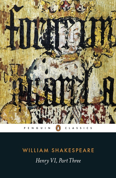 Book Cover:  Henry VI Part Three