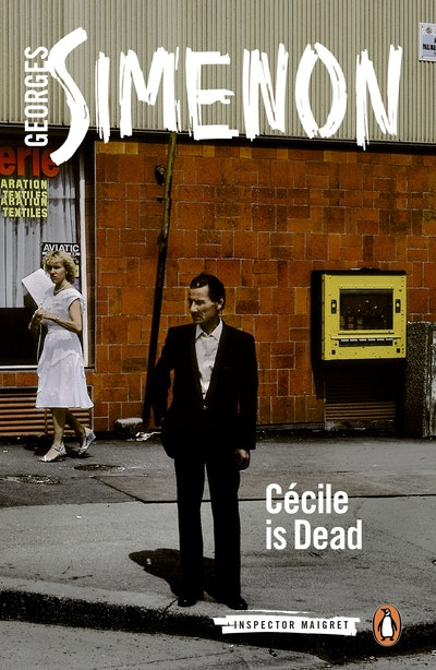 Book Cover:  Cecile is Dead: Inspector Maigret Book 20