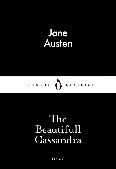 Book Cover: The Beautifull Cassandra: Little Black Classics: Penguin 80s