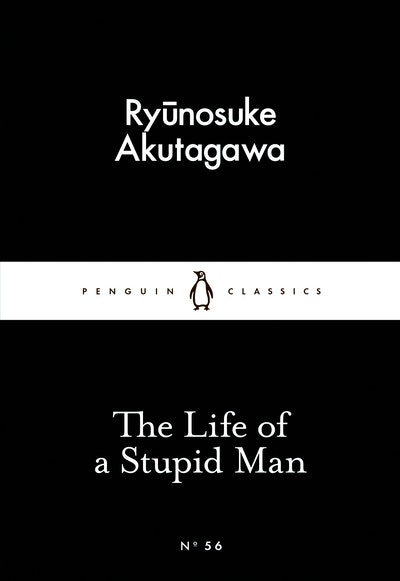 Book Cover: The Life of a Stupid Man: Little Black Classics: Penguin 80s