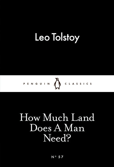 Book Cover:  How Much Land Does A Man Need?: Little Black Classics: Penguin 80s