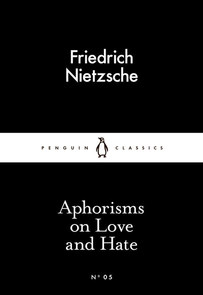 Book Cover:  Aphorisms on Love and Hate: Little Black Classics: Penguin 80s