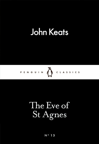 Book Cover:  Eve Of St Agnes: Little Black Classics: Penguin 80S, The