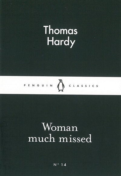 Book Cover:  Woman Much Missed: Little Black Classics: Penguin 80S