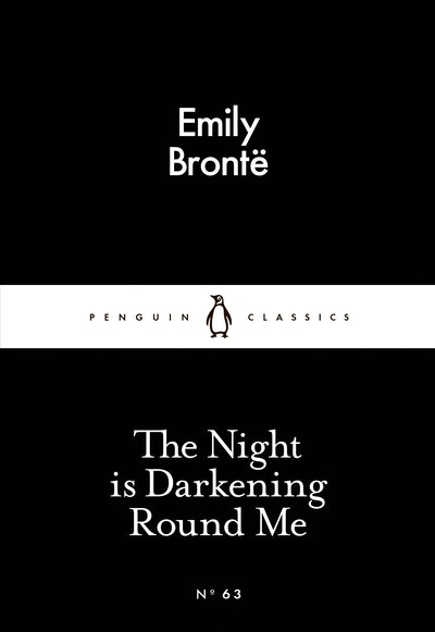 Book Cover: The Night is Darkening Round Me: Little Black Classics: Penguin 80s