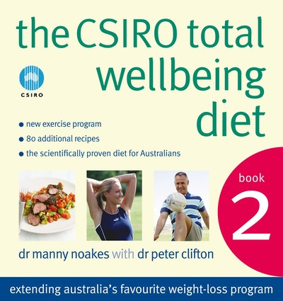 The CSIRO Total Wellbeing Diet Book 2