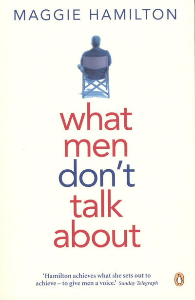 Book Cover:  What Men Don't Talk About