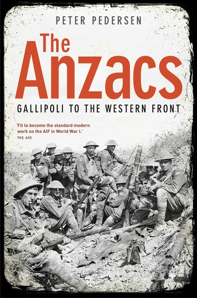 Book Cover: The Anzacs: From Gallipoli to the Western Front