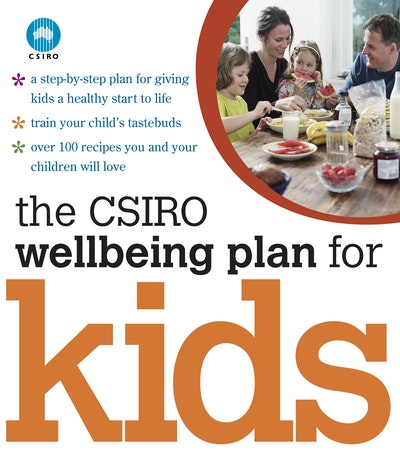 Book Cover: The CSIRO Wellbeing Plan for Kids