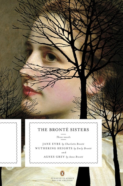 Book Cover: The Bronte Sister: Three Novels: Jane Eyre; Wuthering Heights; and AgnesGrey (Penguin Classics Deluxe Edition)