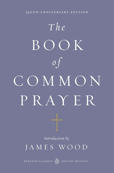 The Book Of Common Prayer (Penguin Classics Deluxe Edition)