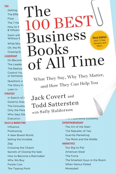 The 100 Best Business Books of All Time: What They Say, Why They Matter,and How They Can Help You