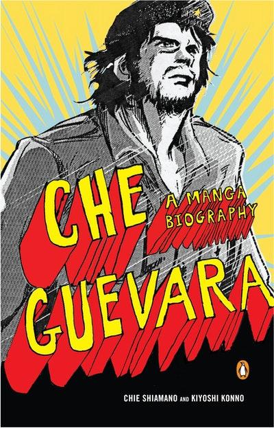 Che Guevara: A Manga Biography
