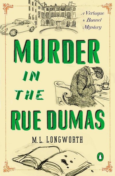 Murder in the Rue Dumas: A Verlaque and Bonnet Mystery Book 2