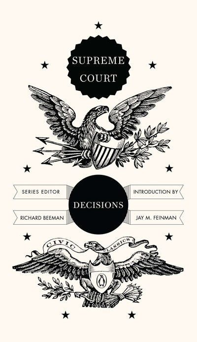 Supreme Court Decisions: Civic Classics Book 6