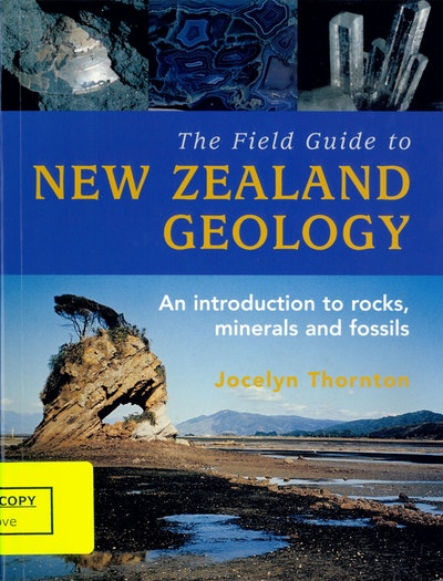 The Field Guide to New Zealand Geology