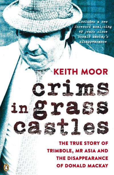Crims in Grass Castles