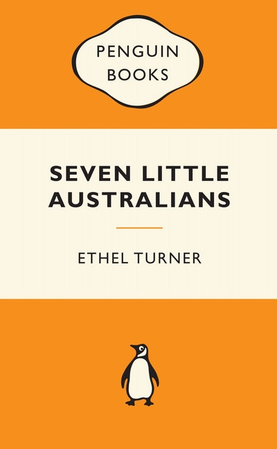 Book Cover:  Seven Little Australians: Popular Penguins