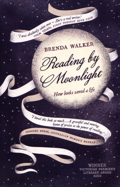 Book Cover:  Reading by Moonlight: How Books Saved a Life
