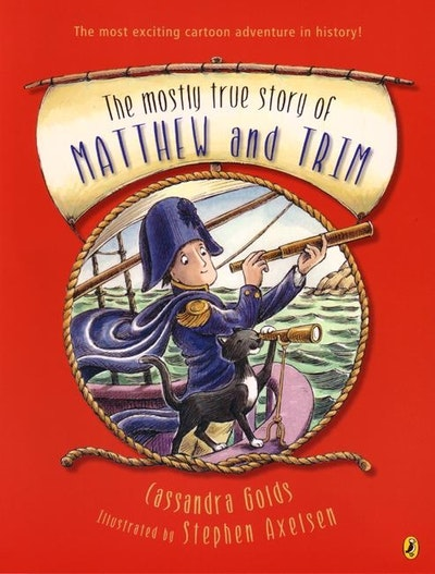 Book Cover: The Mostly True Story of Matthew & Trim