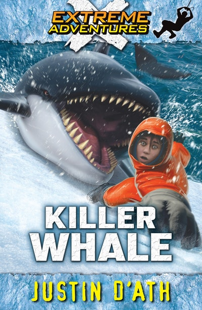 Book Cover:  Killer Whale: Extreme Adventures