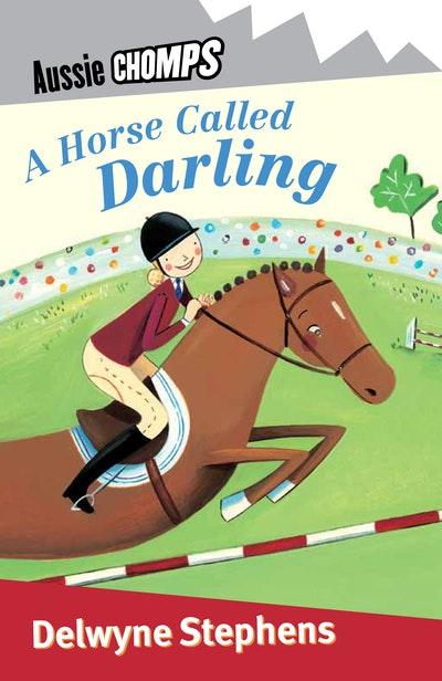 A Horse Called Darling: Aussie Chomps