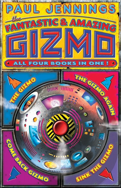Book Cover: The Fantastic and Amazing Gizmo Bindup