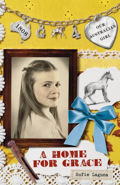 Book Cover:  Our Australian Girl: A Home for Grace (Book 4)