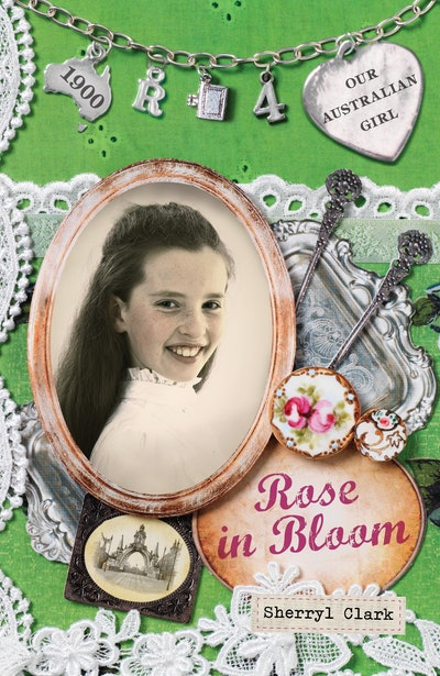 Book Cover:  Our Australian Girl: Rose in Bloom (Book 4)