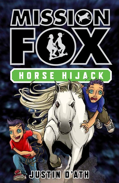 Book Cover:  Horse Hijack: Mission Fox Book 4