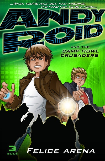 Book Cover:  Andy Roid and the Camp Howl Crusaders
