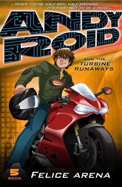 Book Cover:  Andy Roid and the Turbine Runaways