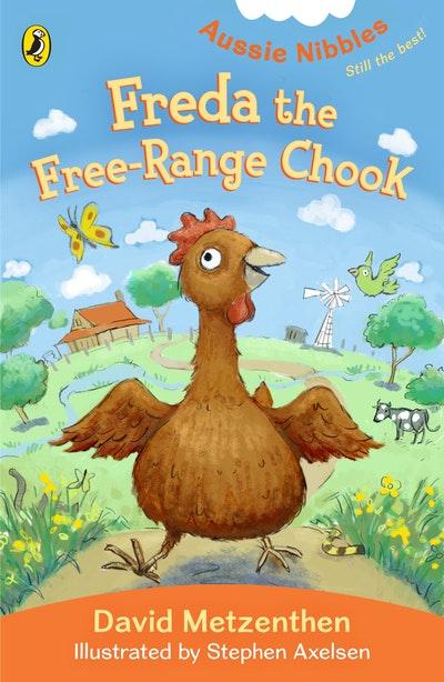 Aussie Nibbles: Freda the Free-range Chook