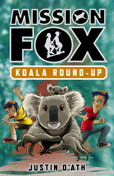Book Cover:  Koala Round-Up: Mission Fox Book 8