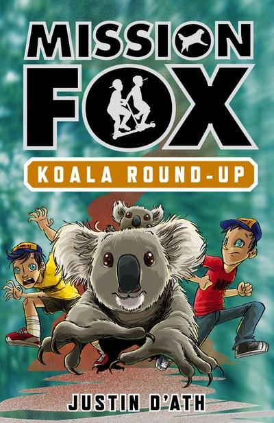 Koala Roundup: Mission Fox Book 8