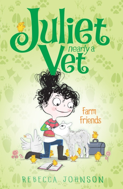 Farm Friends: Juliet, Nearly a Vet (Book 3)