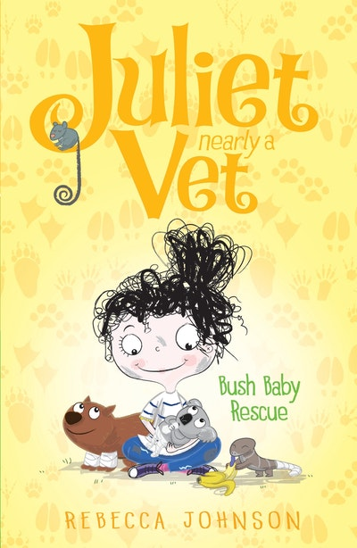 Book Cover:  Bush Baby Rescue: Juliet, Nearly a Vet (Book 4)