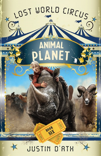 Book Cover:  Animal Planet: The Lost World Circus Book 6