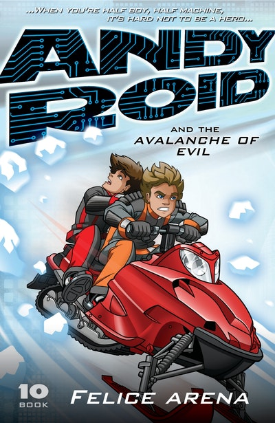 Book Cover:  Andy Roid and the Avalanche of Evil