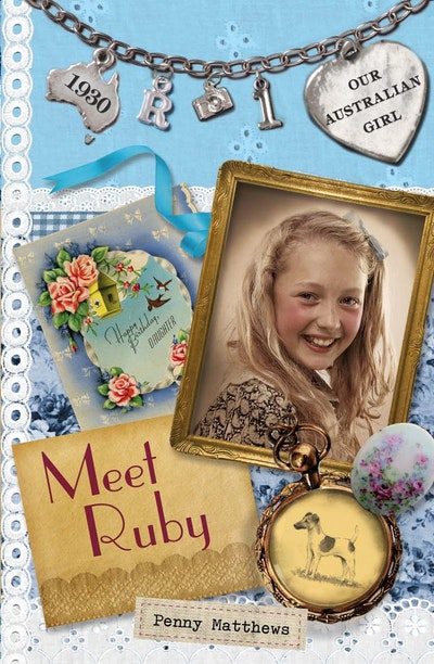 Book Cover:  Our Australian Girl: Meet Ruby (Book 1)