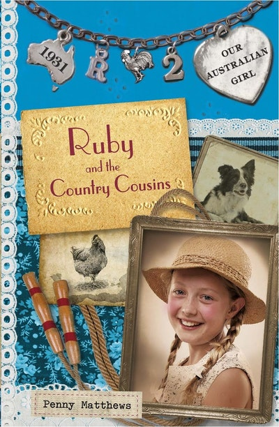 Book Cover:  Our Australian Girl: Ruby and the Country Cousins (Book 2)