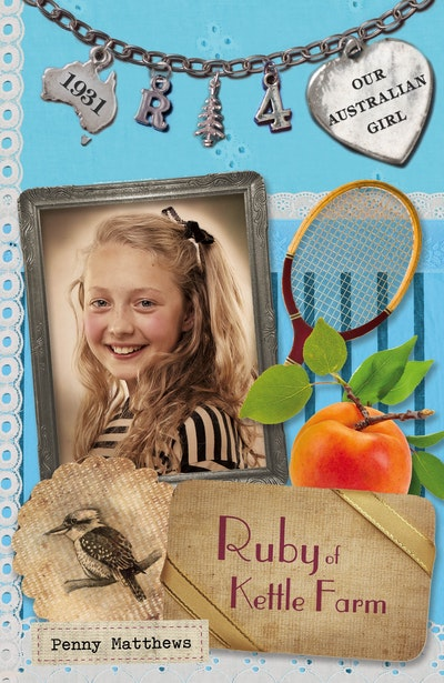 Book Cover:  Our Australian Girl: Ruby of Kettle Farm (Book 4)