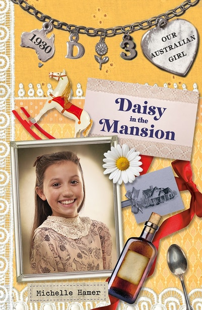 Book Cover:  Our Australian Girl: Daisy In The Mansion (Book 3)