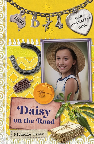 Book Cover:  Our Australian Girl: Daisy On The Road (Book 4)