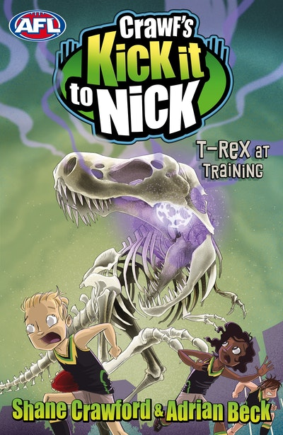 Book Cover:  Crawf's Kick it to Nick: T-Rex at Training