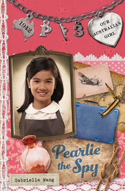 Book Cover:  Our Australian Girl: Pearlie the Spy (Book 3)