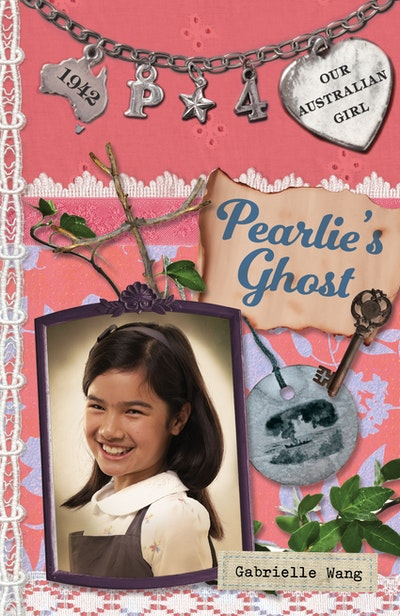 Book Cover:  Our Australian Girl: Pearlie's Ghost  (Book 4)